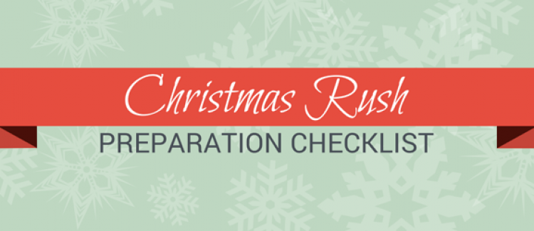 Christmas rush preparation checklist for online sellers