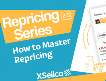 Repricing Series 2/3: How to Master Repricing