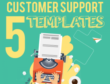 5 Killer Customer Support Templates