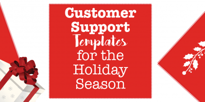 5-customer-support-templates-for-the-holiday-season
