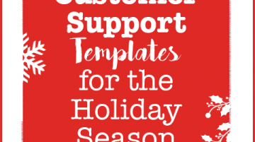 5 Customer support templates for the Holidays