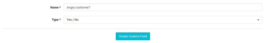 Angry customer custom field