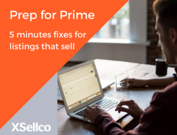 Prep for Prime: 5 Minute Fixes for Listings That Sell