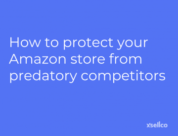 Protect your Amazon store